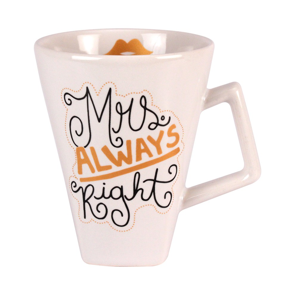 CANECA MRS. ALWAYS RIGHT